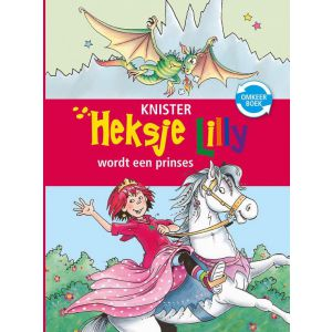 Heksje Lilly omkeerboek 8+ - Heksje Lilly wordt een prinses & Avontuur op het ponyeiland